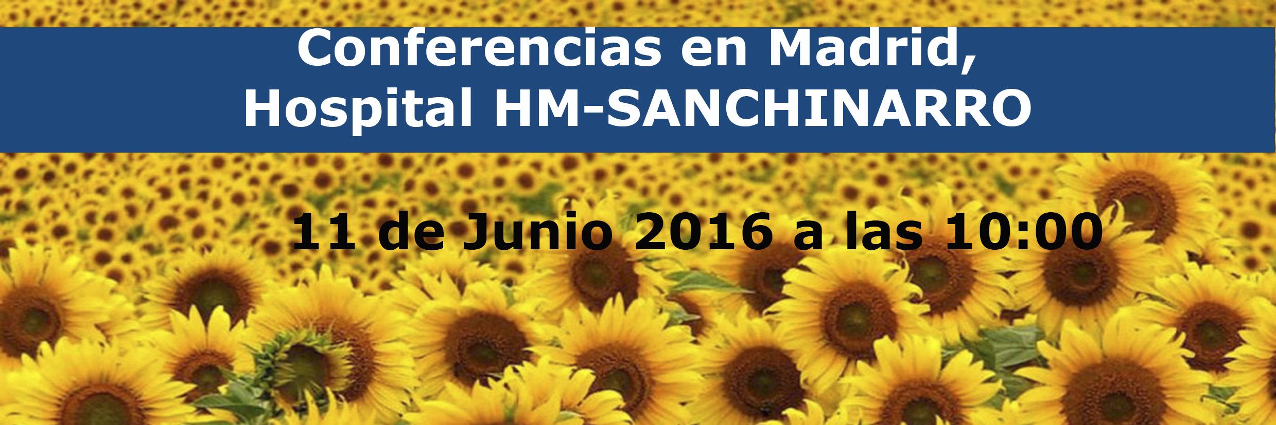 11 de Junio: Conferencias en Madrid, Hospital HM-SANCHINARRO