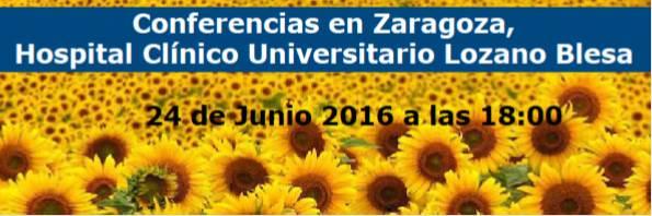 24 de Junio: Conferencias en Zaragoza, Hospital Clínico Universitario Lozano Blesa